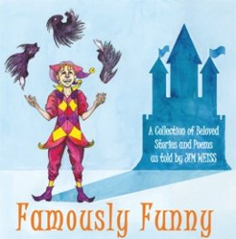 Famously Funny: A Collection of Beloved Stories & Poems ...