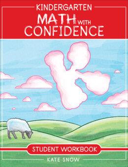 Kindergarten Math with Confidence Student Workbook