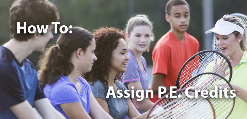How to Assign P.E. Credits