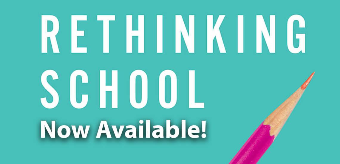 Rethinking School banner