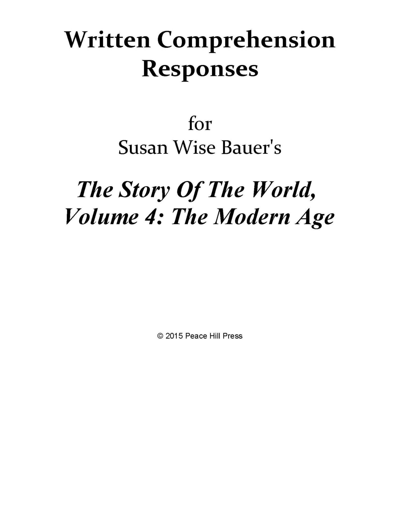 - The Story Of The World Vol. 4: The Modern Age, Written