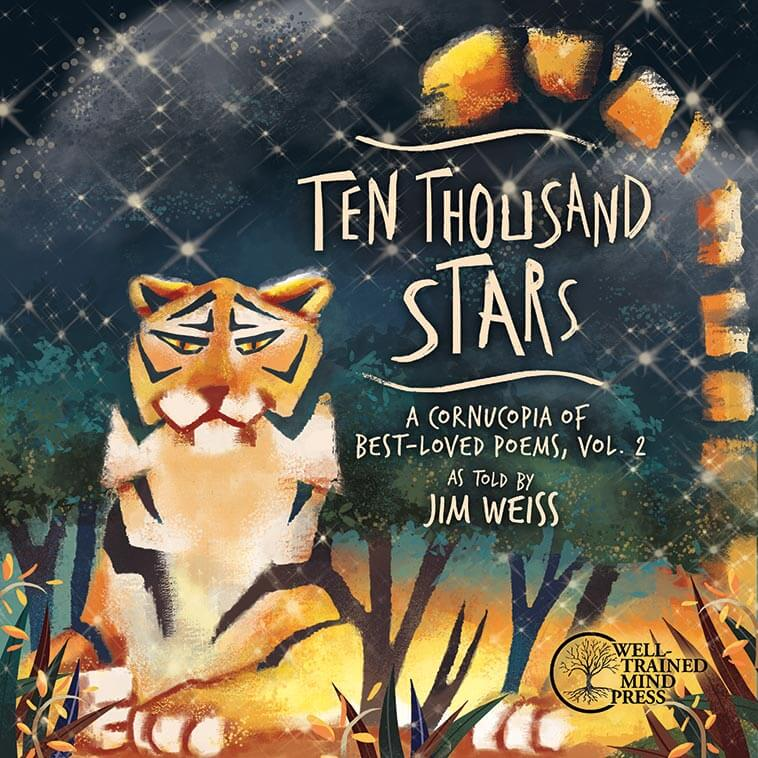 Ten Thousand Stars A Cornucopia Of Best Loved Poems Volume 2