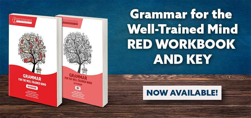 Grammar for the Well-Trained Mind: Red Workbook and Key