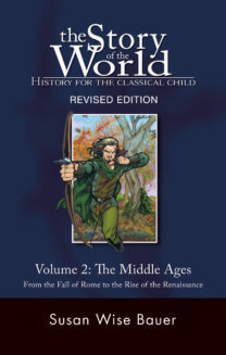 The Story of the World Curriculum [Official] Well-Trained Mind